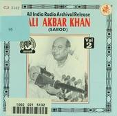 Ali Akbar Khan : An all India Archival Release. vol.2