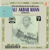 Ali Akbar Khan : An all India archival release. vol.7