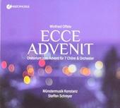 Ecce advenit : Oratorium zum Advent für 7 Chöre & Orchester