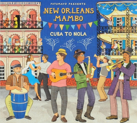 Putumayo presents New Orleans mambo : Cuba to Nola