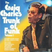 The Craig Charles trunk of funk. Vol. 1