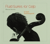 Fluid suites for cello