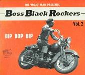 Boss black rockers : Bip bop bip. vol.2