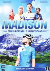 Madison : een supersnelle vriendschap