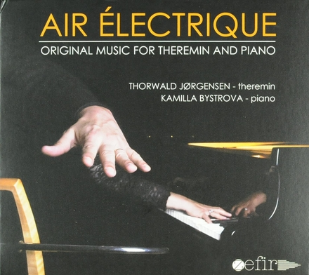 Air électrique : original music for theremin and piano