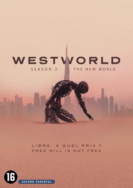 Westworld. Season 3, The new world