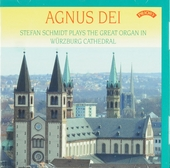 Agnus Dei : Stefan Schmidt plays the great organ in Würzburg Cathedral