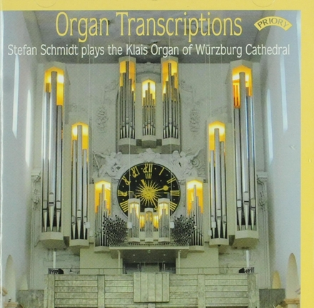 Organ transcriptions : Stefan Schmidt plays the Klais organ of Würzburg Cathedral