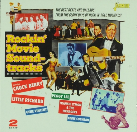 Rockin' movie soundtracks : the best beats and ballads from the glory days of rock 'n' roll musicals!