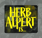 Herb Alpert is... : music from the documentary & other delights