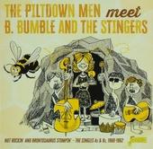 The Piltdown Men meet B. Bumble and The Stingers