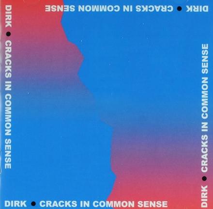 Cracks in common sense