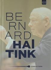 Conductors : Bernard Haitink