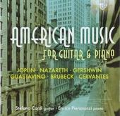 American music for guitar & piano : Joplin, Nazareth, Gershwin, Guastavino, Brubeck, Cervantes