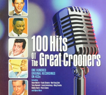 100 hits of the great crooners