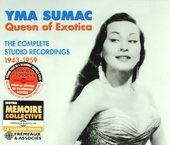 Queen of exotica : The complete studio recordings 1943-1959