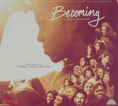 Becoming : original motion picture score