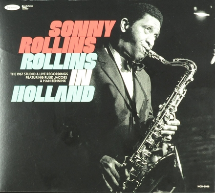 Rollins in Holland : the 1967 studio & live recordings