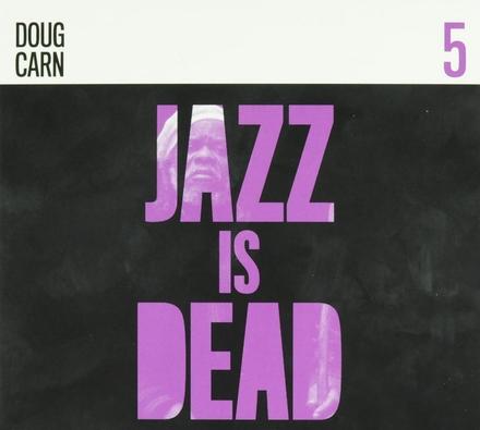 Jazz is dead. 5