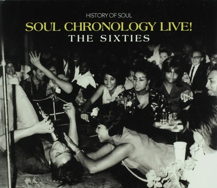 Soul chronology live! : The sixties