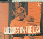 Cherries on the lose : 28 first recordings. vol.2