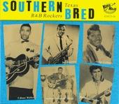 Southern bred : Texas r&b rockers ; Got a big fine baby. vol.10