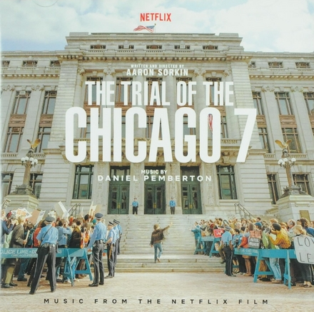 The trial of the Chicago 7 : music from the Netflix film