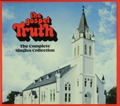 The gospel truth : the complete single collection
