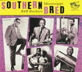 Southern bred : Mississippi r&b rockers. vol.3