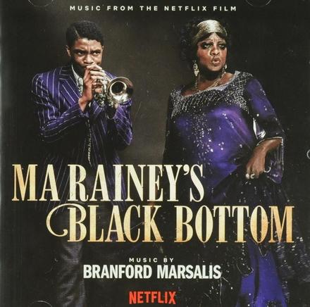 Ma Rainey's black bottom : music from the Netflix film