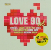 Love 90ies : 40 dance music love classics : legendary club classics. Vol. 1