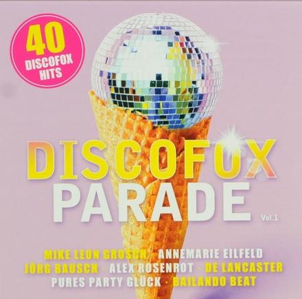 Discofox parade : 40 discofox hits. vol.1