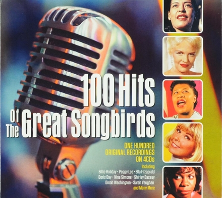 100 hits of the great songbirds : one hundred original recordings on 4CDs
