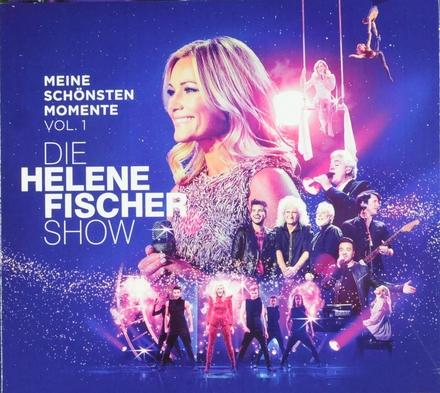 Meine schönsten Momente : die Helene Fischer Show. vol.1