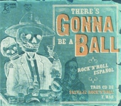 There's gonna be a ball : Rock 'n' roll español
