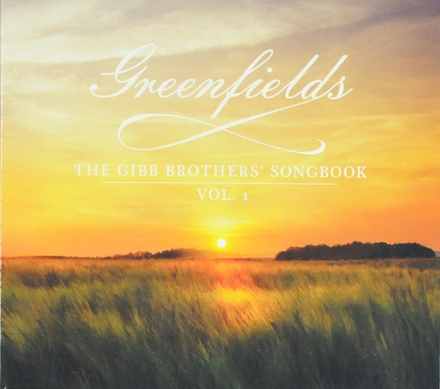 Greenfields : the Gibb brothers songsbook. Vol. 1