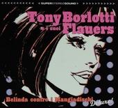 Belinda contro i Mangiadischi : Deluxe!