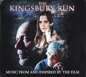 The Kingsbury run : Music from and inspired by the film