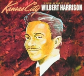Kansas city : The best of Wilbert Harrison