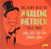 The very best of Marlene Dietrich 1952-1962 : sag mir wo die Blumen sind