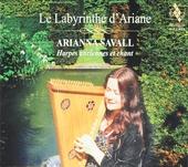 Le labyrinthe d'Ariane : harpes anciennes et chant