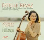 Journey to Geneva : works by Frank Martin & Xavier Dayer