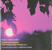 Complete works for violin and piano Vol.3. vol.3