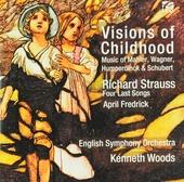 Visions of childhood : music of Mahler, Wagner, Humperdinck & Schubert