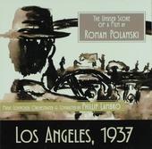 Los Angeles, 1937 : The unused score of a film by Roman Polanski