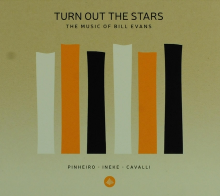Turn out the stars : The music of Bill Evans