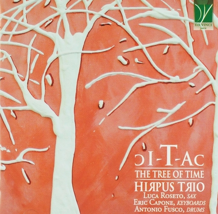 Tic Tac : The tree of time