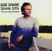 Simple gifts : The lost solo sessions