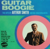 Guitar boogie : The hits of Arthur Smith and his Crackerjacks
