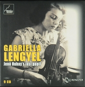 Gabriella Lengyuel : Jenö Hubay's last pupil